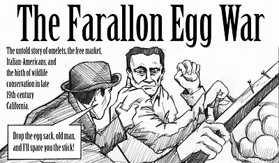 The Farallon Egg War